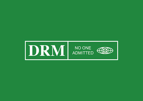 DRM - No one admitted.